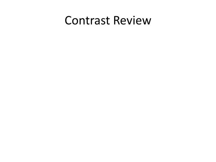 contrast review n.