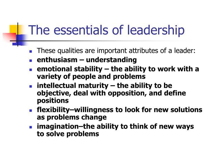 The essentials of leadership