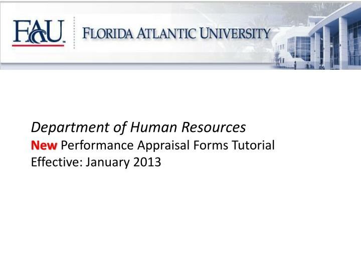 department of human resources new performance appraisal forms tutorial effective january 2013 n.