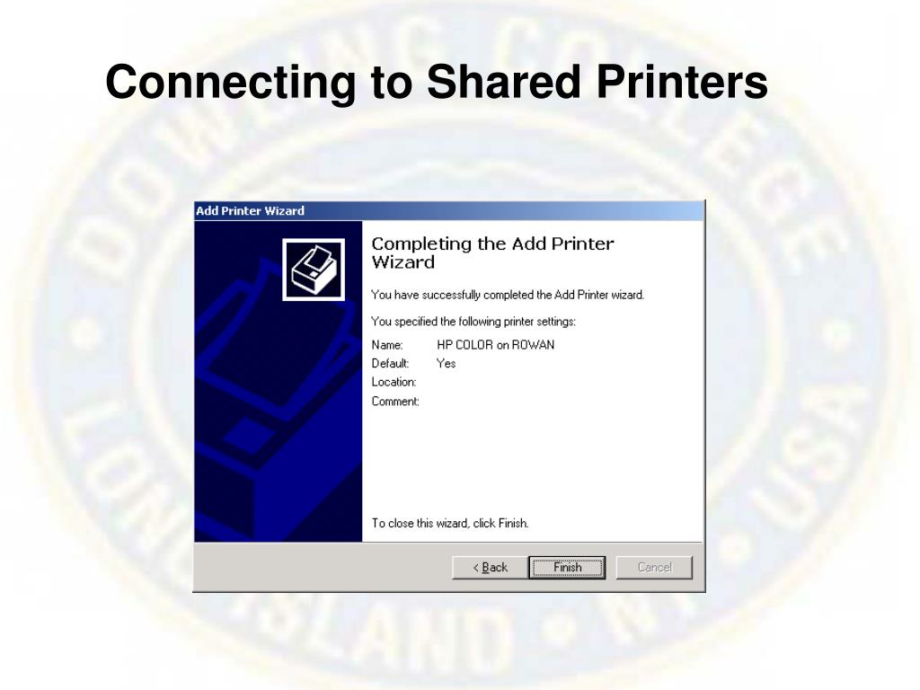 Connecting to Shared Printers