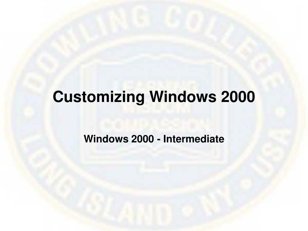 Customizing Windows 2000