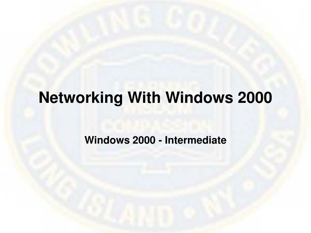 Networking With Windows 2000