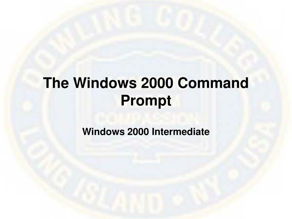 The Windows 2000 Command Prompt