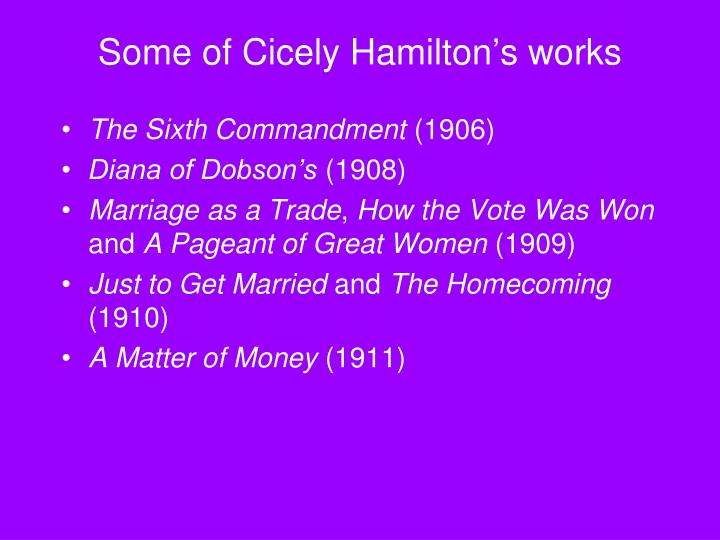 Some of Cicely Hamilton's works