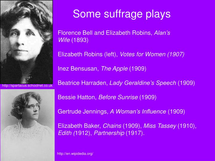 Some suffrage plays