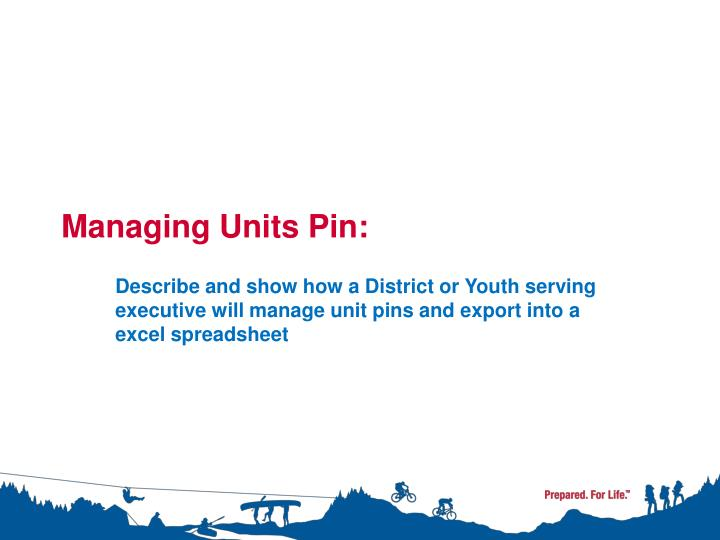 Managing Units Pin: