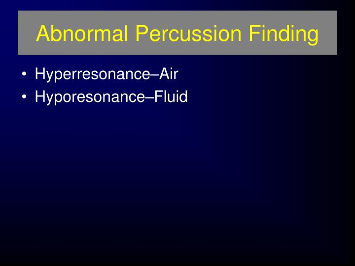 Abnormal Percussion Finding