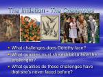the initiation the challenges