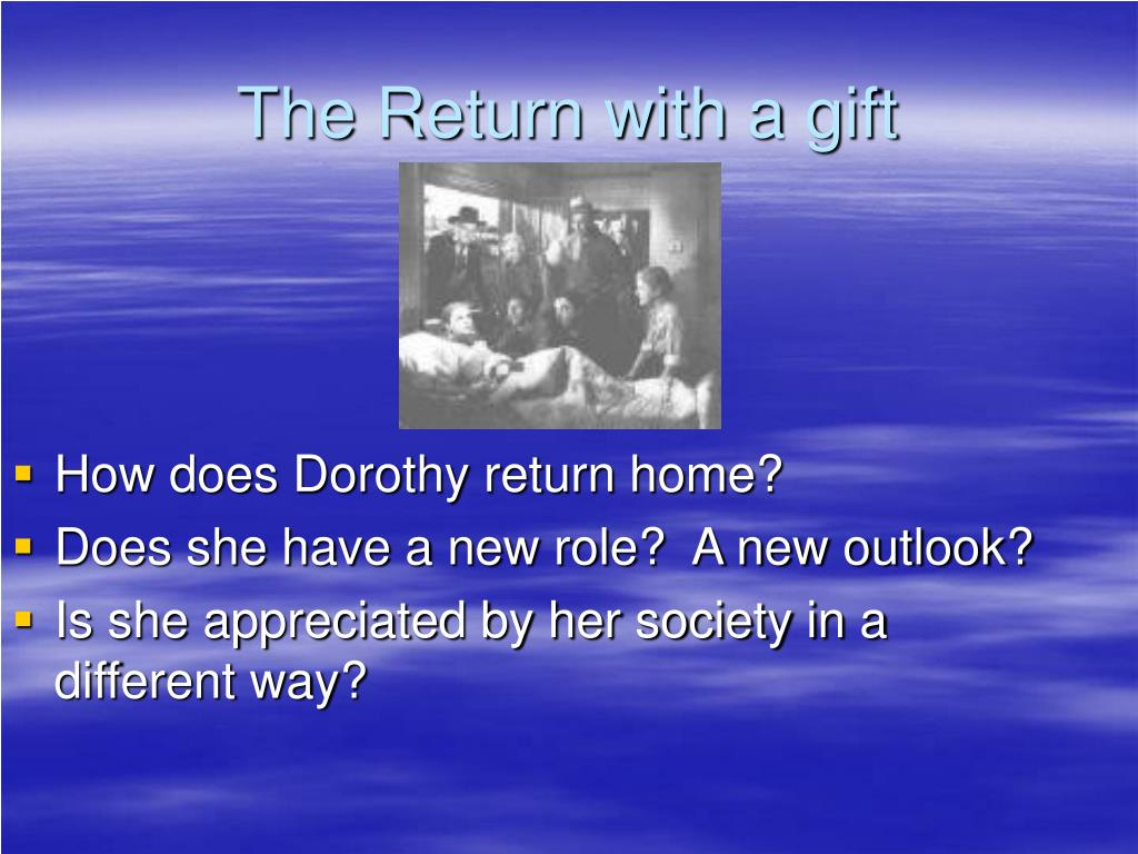 The Return with a gift