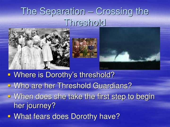 The separation crossing the threshold