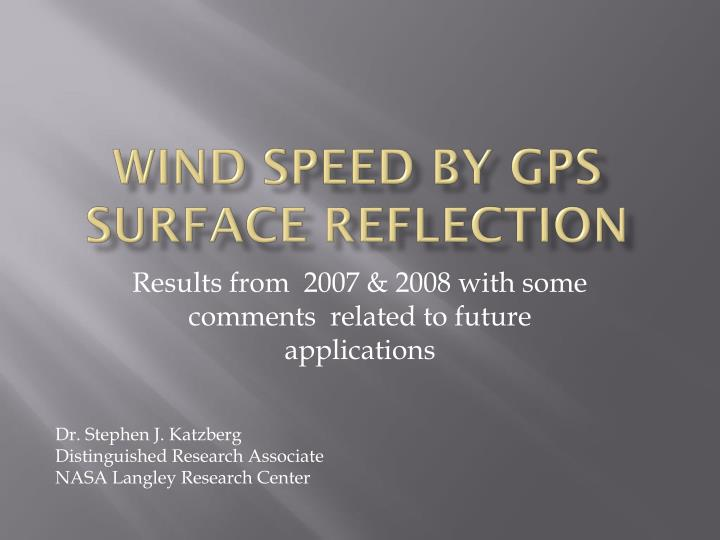 Wind speed by gps surface reflection