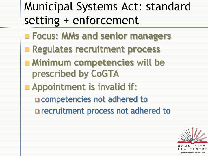 Municipal Systems Act: standard setting + enforcement
