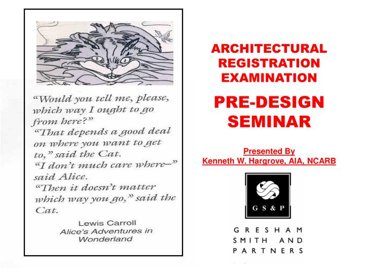 presented by kenneth w hargrove aia ncarb n.
