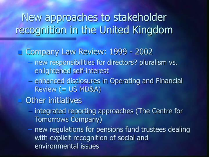 New approaches to stakeholder recognition in the United Kingdom