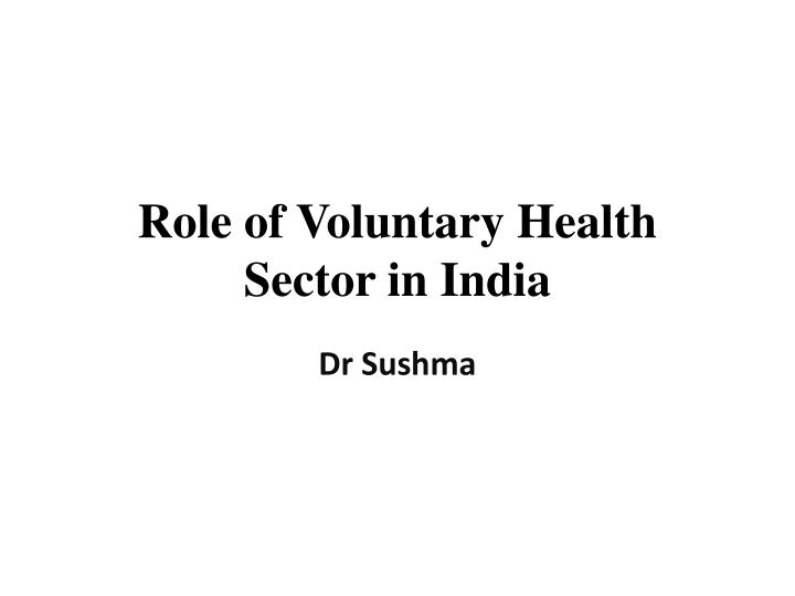 role of voluntary health s ector in india n.