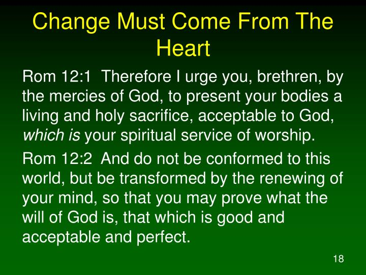 Change Must Come From The Heart