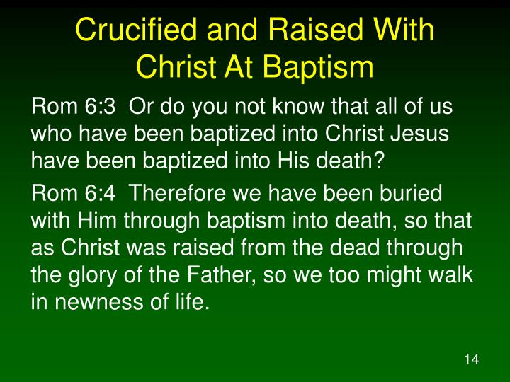 Crucified and Raised With Christ At Baptism