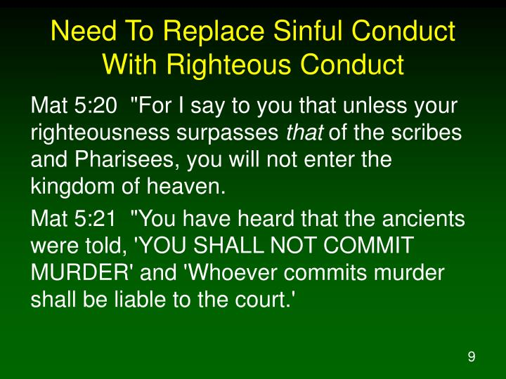 Need To Replace Sinful Conduct With Righteous Conduct