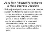 using risk adjusted performance to make business decisions