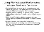 using risk adjusted performance to make business decisions1