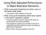 using risk adjusted performance to make business decisions3