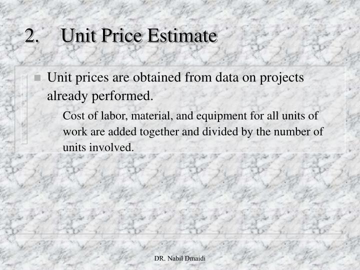 2.Unit Price Estimate