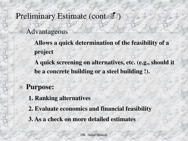 Preliminary Estimate (cont
