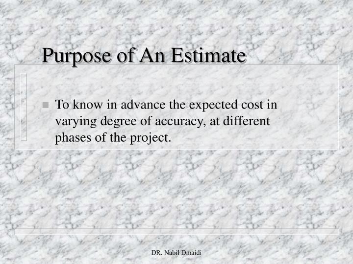 Purpose of an estimate