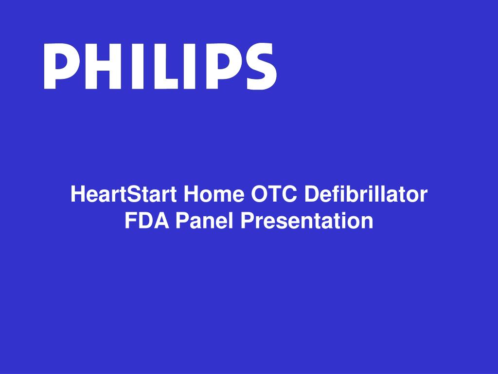 heartstart home otc defibrillator fda panel presentation l.