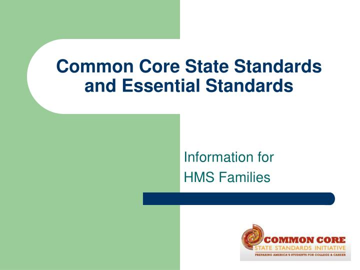 common core state standards and essential standards n.