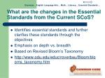 what are the changes in the essential standards from the current scos