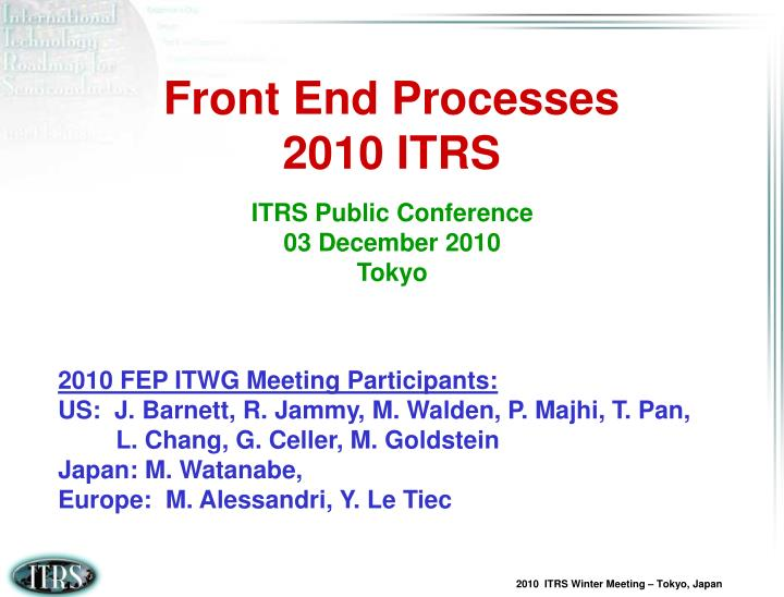 front end processes 2010 itrs n.