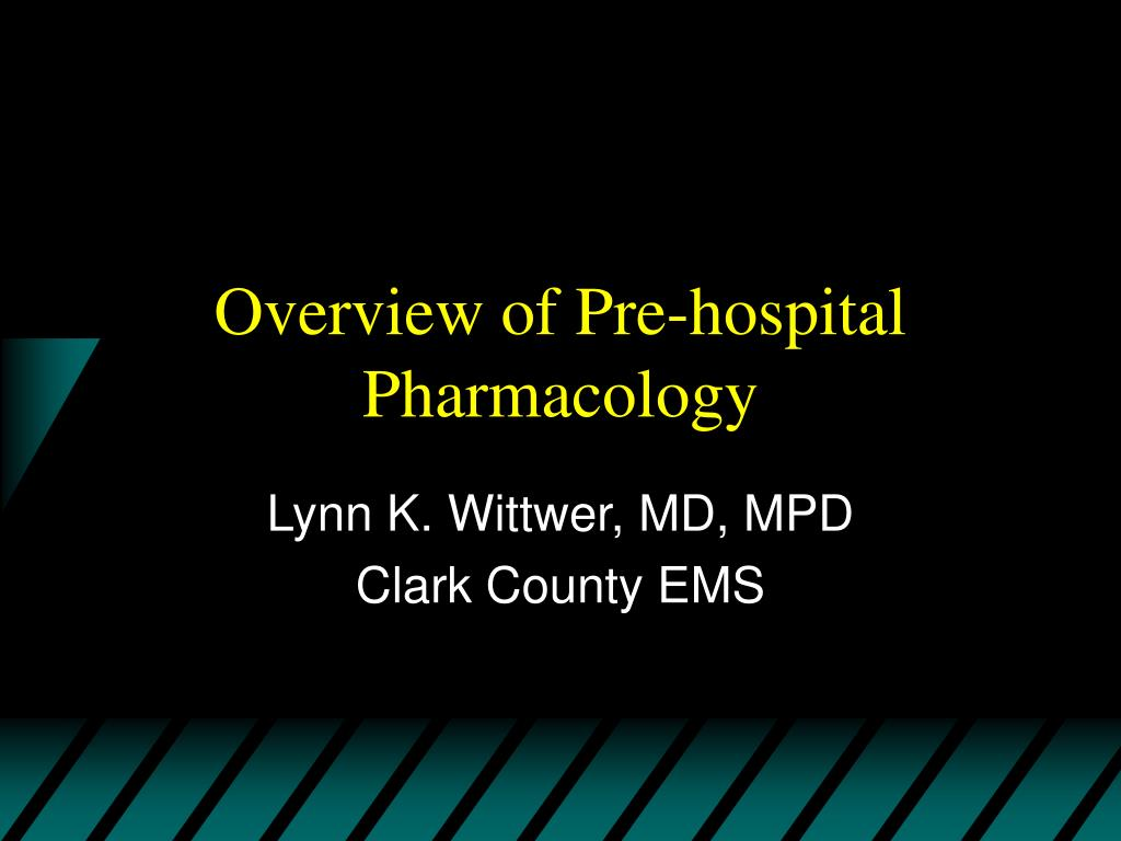 overview of pre hospital pharmacology l.