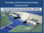 examples of actual projects being implemented