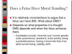 does a fetus have moral standing