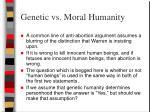 genetic vs moral humanity
