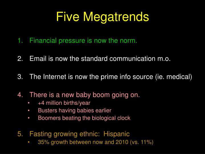 Five Megatrends