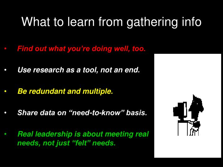 What to learn from gathering info