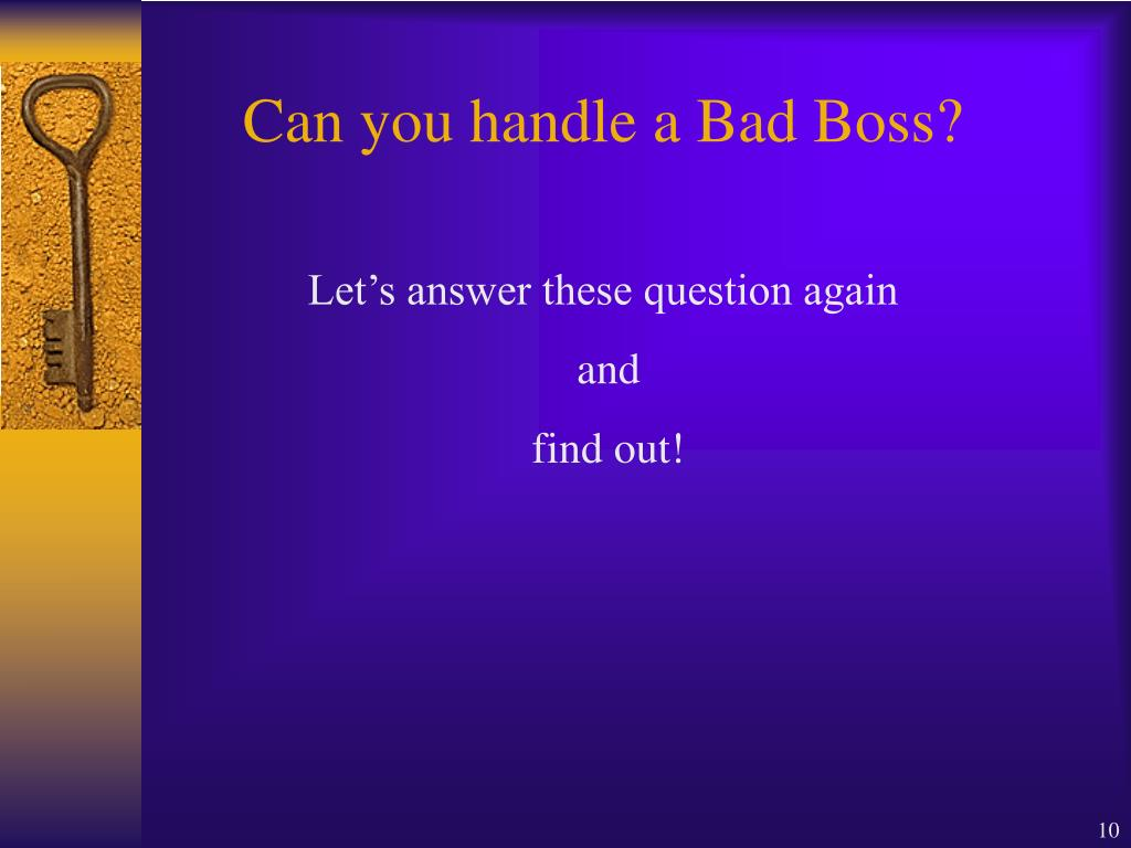 Can you handle a Bad Boss?