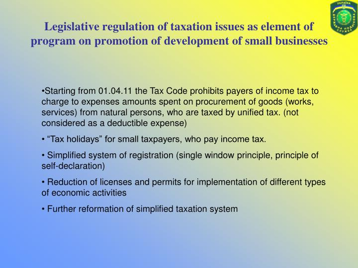 Legislative regulation of taxation issues as element of program on promotion of development of small businesses