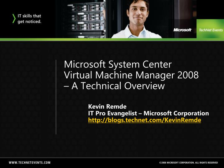 microsoft system center virtual machine manager 2008 a technical overview n.