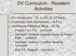 dv curriculum resident activities