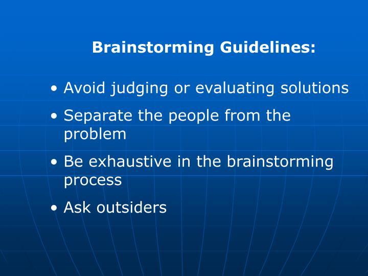 Brainstorming Guidelines: