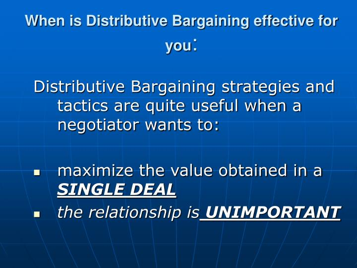 When is Distributive Bargaining effective for you
