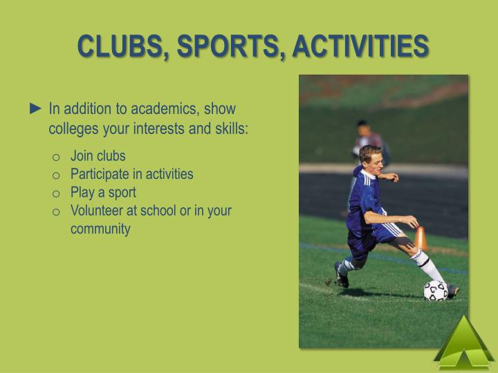 CLUBS, SPORTS, ACTIVITIES