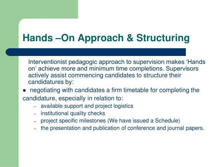Hands –On Approach & Structuring