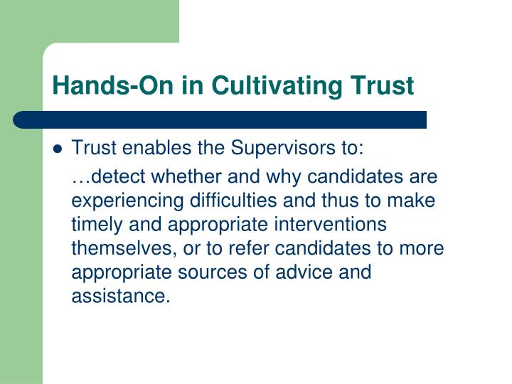 Hands-On in Cultivating Trust