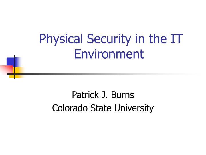 physical security in the it environment n.