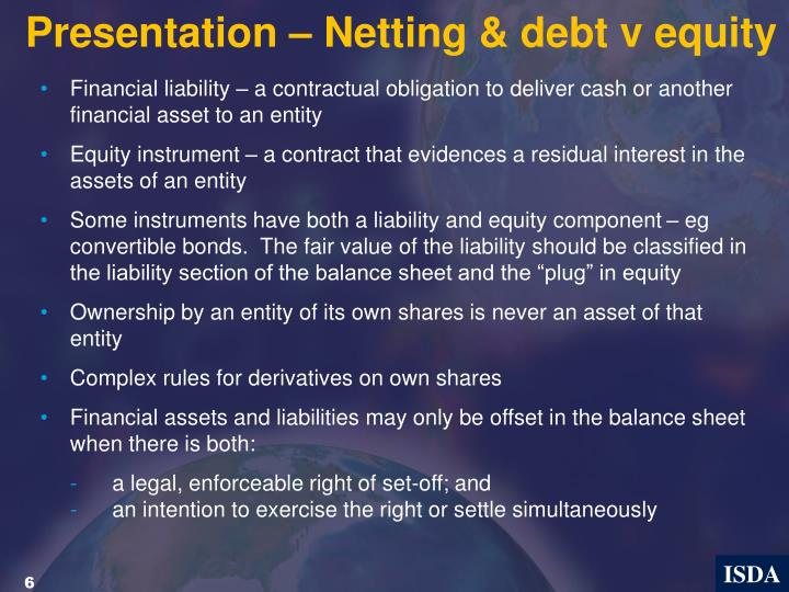 Presentation – Netting & debt v equity