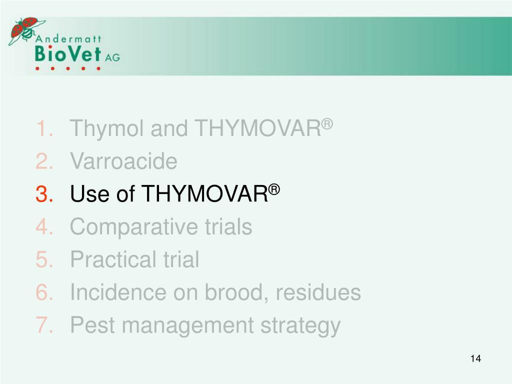 Thymol and THYMOVAR